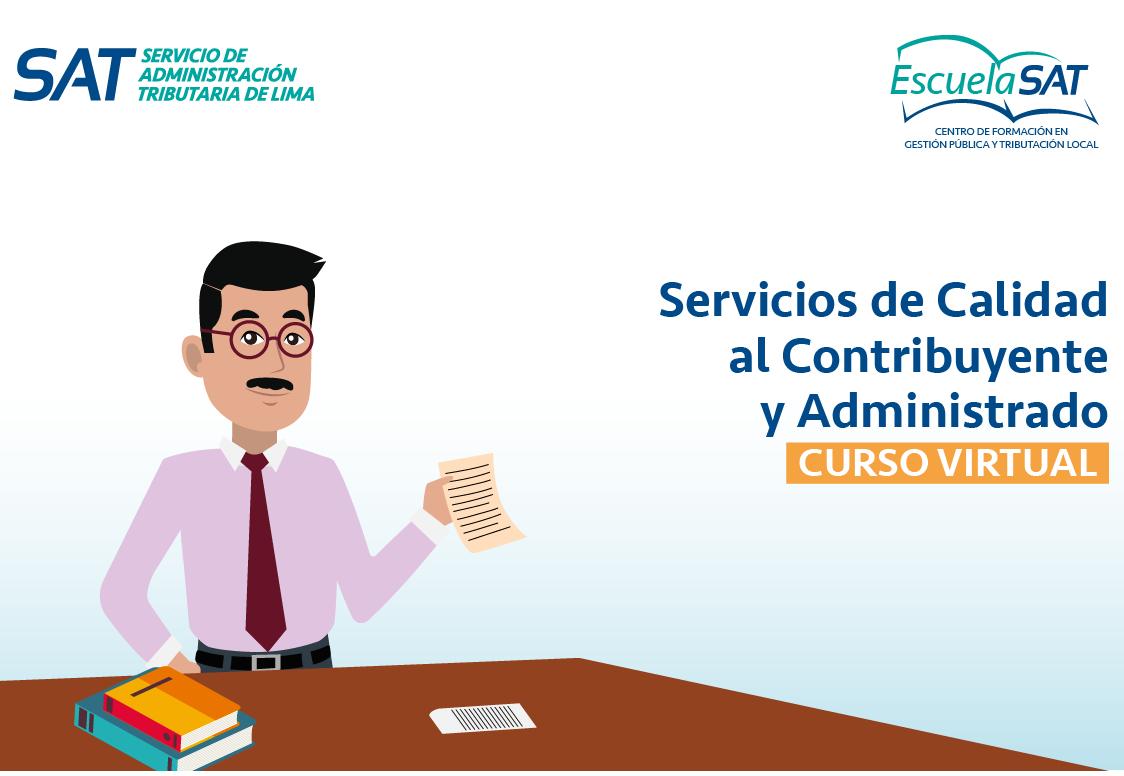 Servicios de Calidad al Contribuyente y Administrado